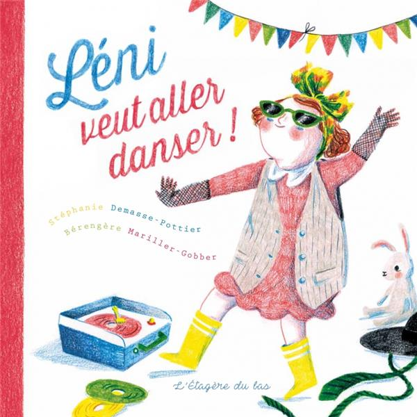 Léni veut aller danser !