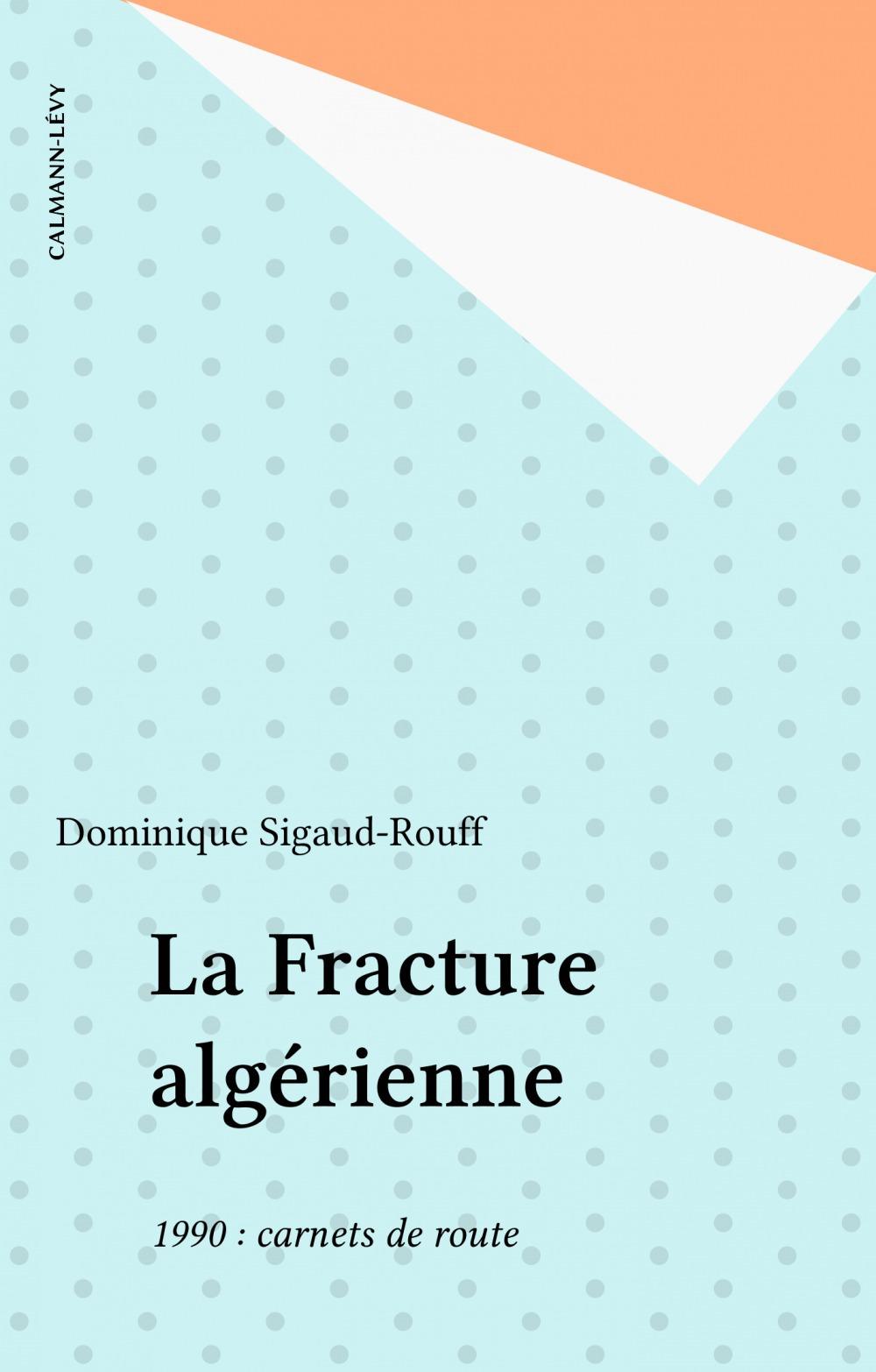 La fracture algerienne