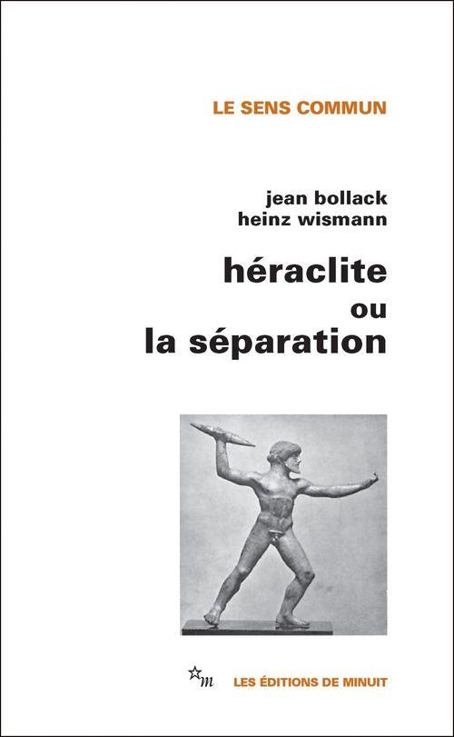 Heraclite ou la separation