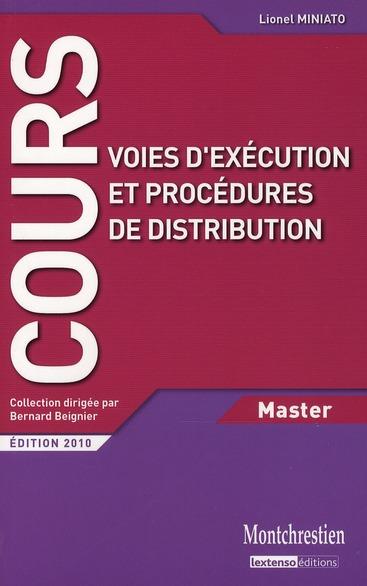 Voies D'Execution Et Procedures De Distribution (Edition 2010)