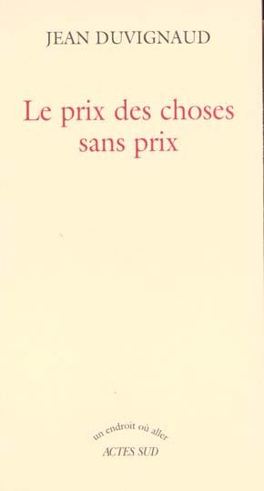 Le Prix Des Choses Sans Prix