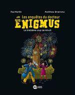 Vente Livre Numérique : Les enquêtes du docteur Énigmus, Tome 03  - Paul Martin