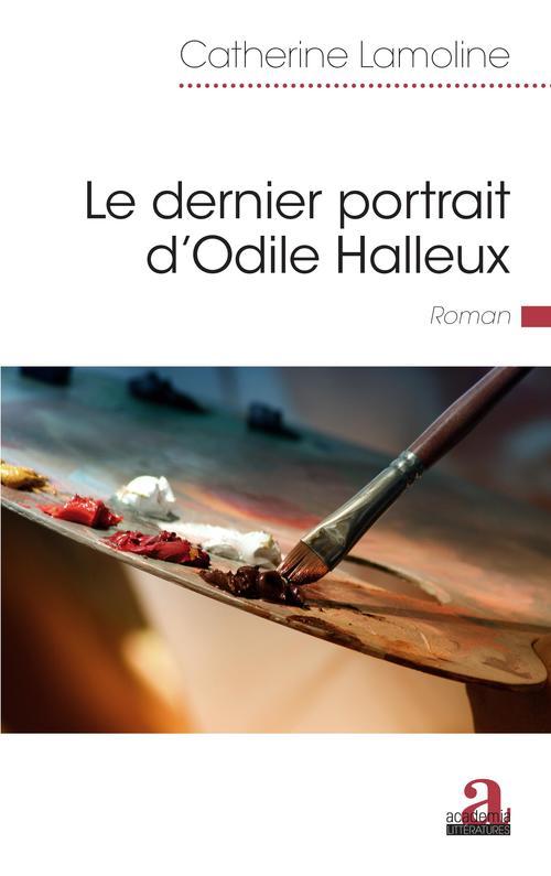le dernier portrait d'Odile Halleux