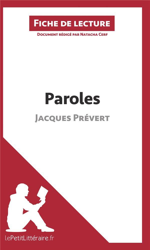 Fiche de lecture ; paroles de Jacques Prévert ; fiche de lecture ; résumé complet et analyse détaillée de l'½uvre