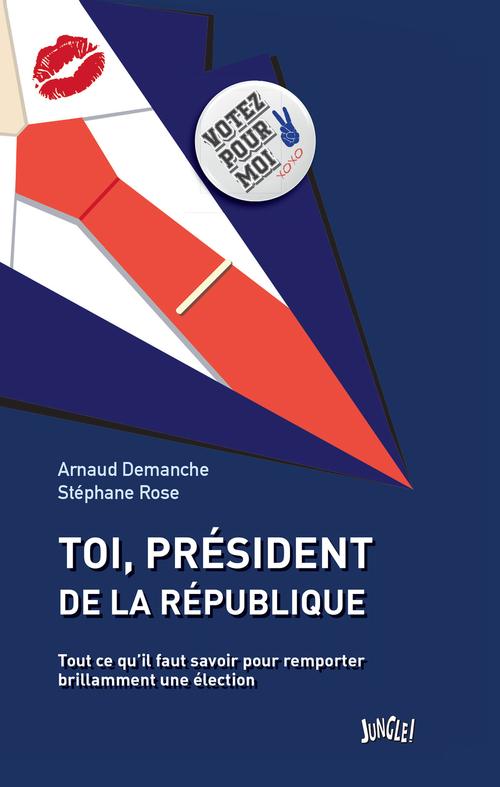Toi, Président de la République