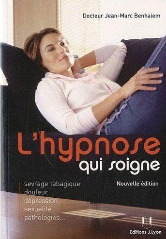 L'Hypnose Qui Soigne