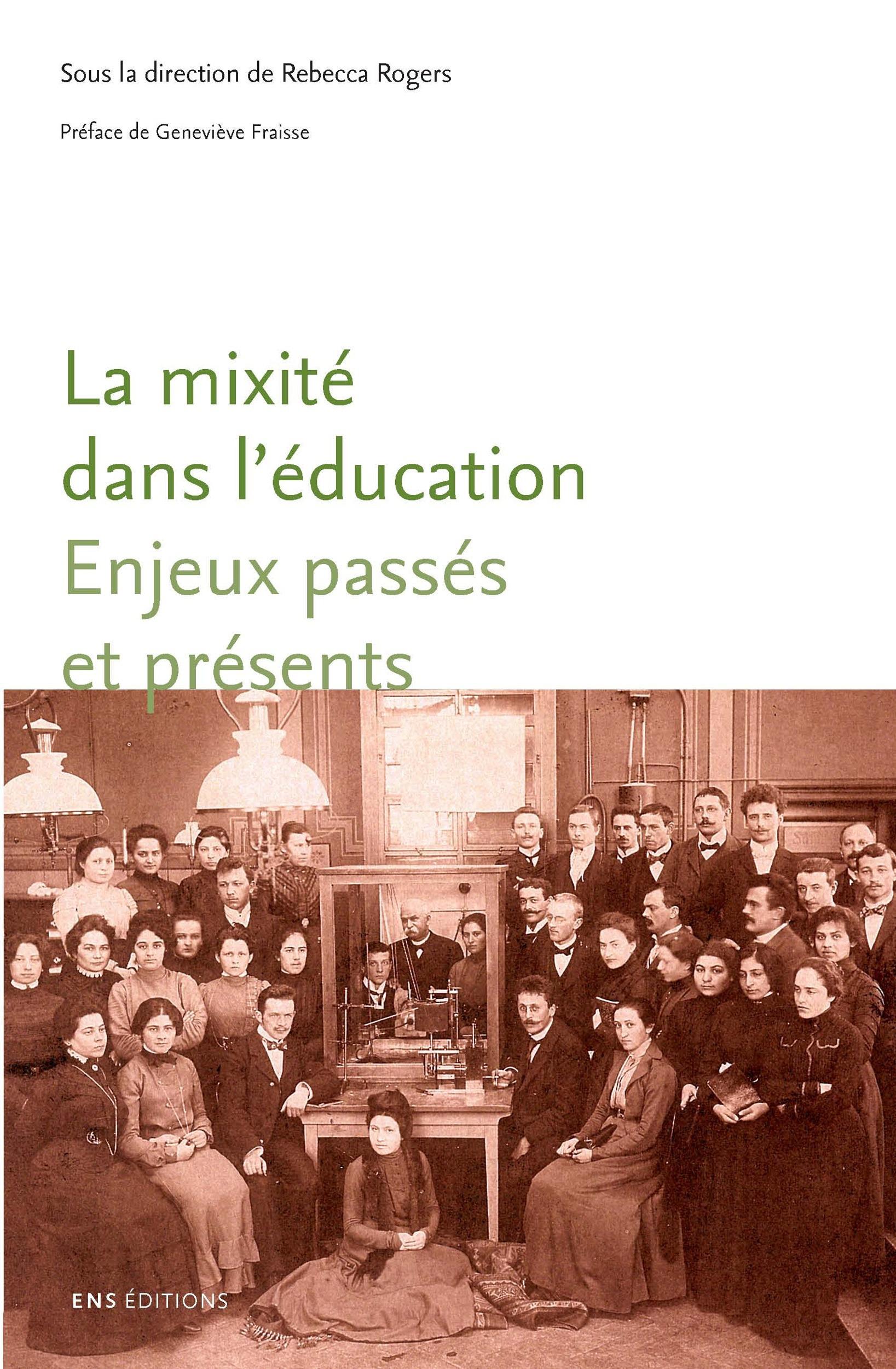La mixité dans l'éducation ; enjeux passés et présents