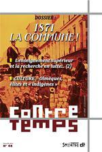 Couverture de Contre temps ; revue de critique communiste n.48 ; 1871 : la commune !