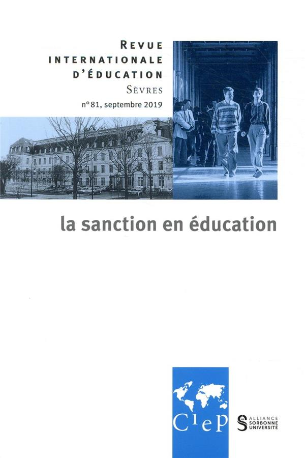 Revue internationale d'education de sevres n.81 ; septembre 2019 ; la sanction en education
