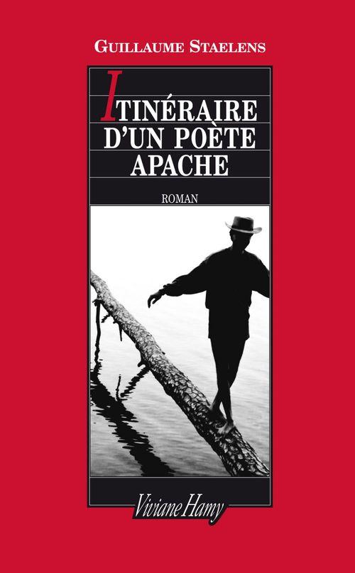 Itinéraire d'un poète apache