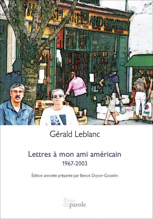Lettres à mon ami américain?: 1967-2003