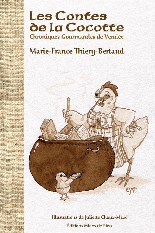 **les contes de la cocotte* ch. gourm. de vendee