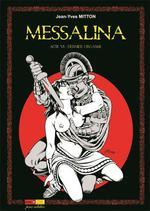 Messalina T.6 ; dernier orgasme