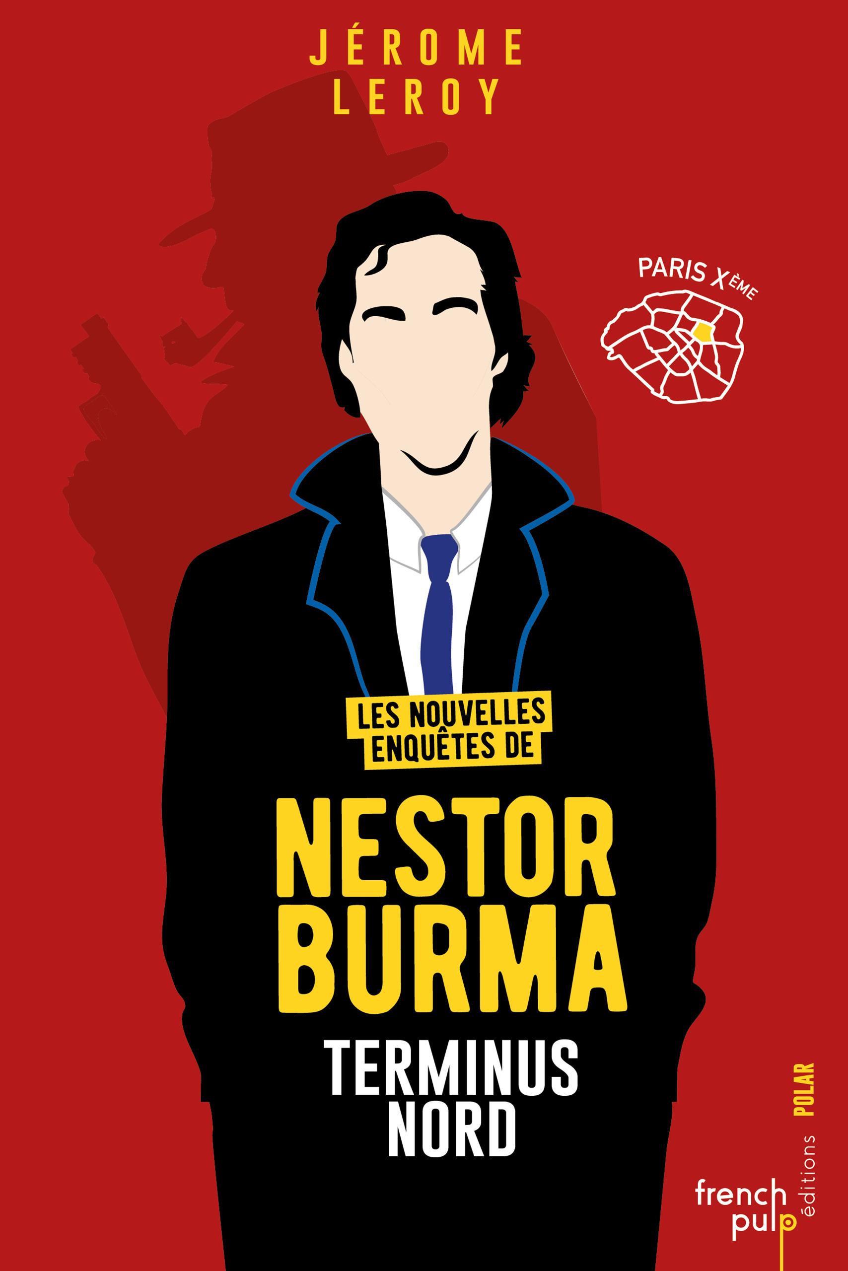 Les nouvelles enquêtes de Nestor Burma T.2 ; terminus nord