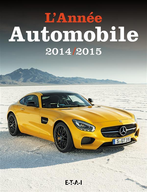 L'ANNEE AUTOMOBILE T.62 (édition 2014/2015)