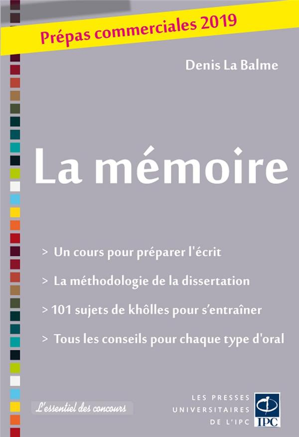 La mémoire ; prépas commerciales (édition 2019)