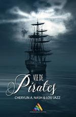 Vente Livre Numérique : Vie de pirates  - Lou Jazz - Cherylin A.Nash