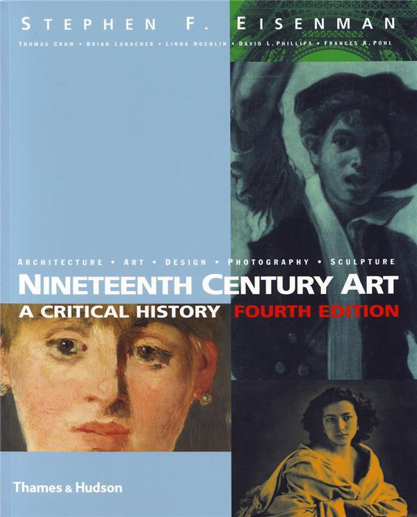 nineteenth century art a critical history 4rth ed.