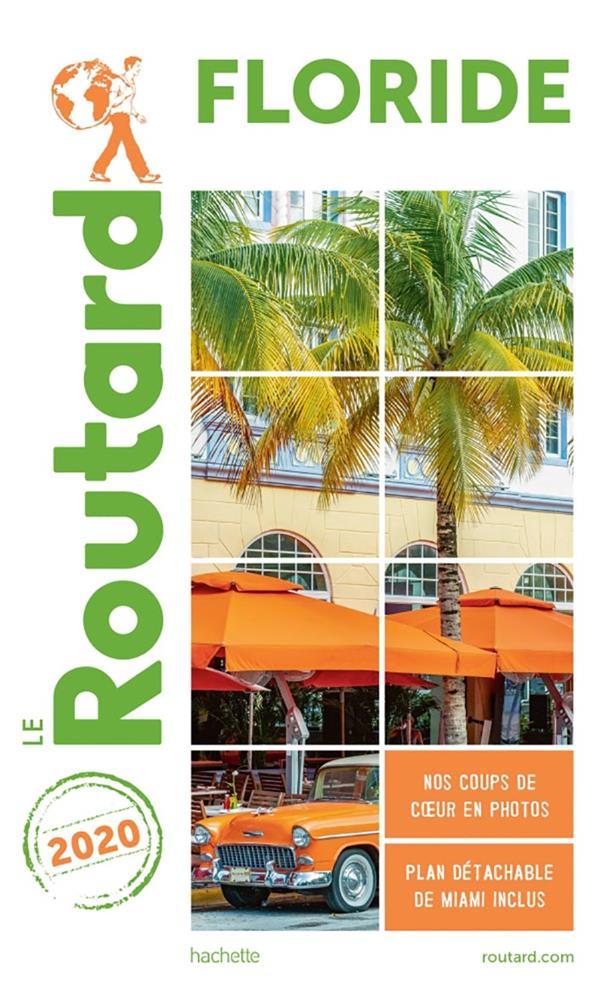 Guide du Routard ; Floride (édition 2020)