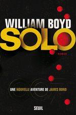 Vente Livre Numérique : Solo, une nouvelle aventure de James Bond  - William Boyd