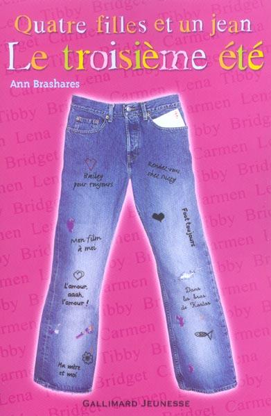 Quatre filles et un jean t.3 ; le troisième été