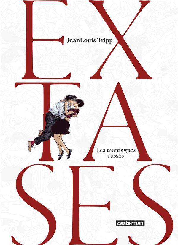 Extases - t02 - les montagnes russes