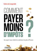 Vente Livre Numérique : Comment payer moins d'impôts  - Fabrice de Longevialle