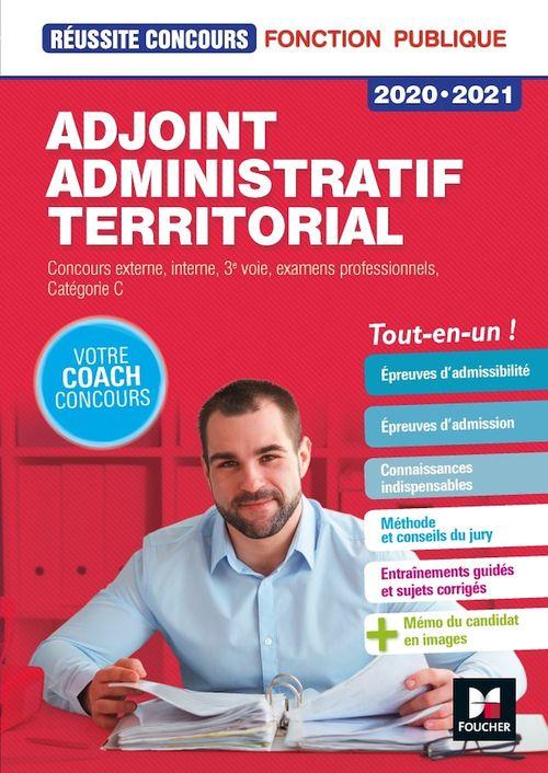 Réussite concours ; adjoint administratif territorial ; concours externe, interne, 3e voie, examens professionnels ; catégorie C ; tout-en-un (édition 2020/2021)