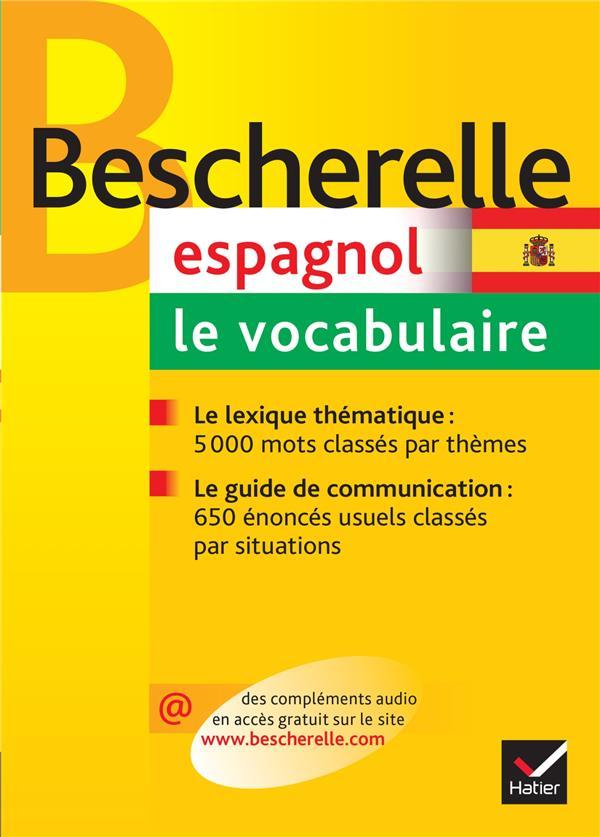Bescherelle Espagnol : Le Vocabulaire