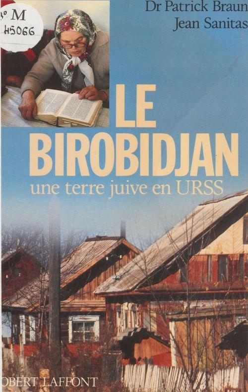 Birobidjan une terre juive en urss