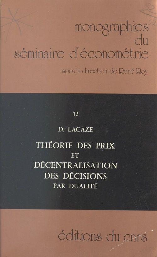 Théorie des prix et décentralisation des décisions par dualité