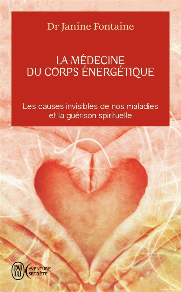 La Medecine Du Corps Energetique