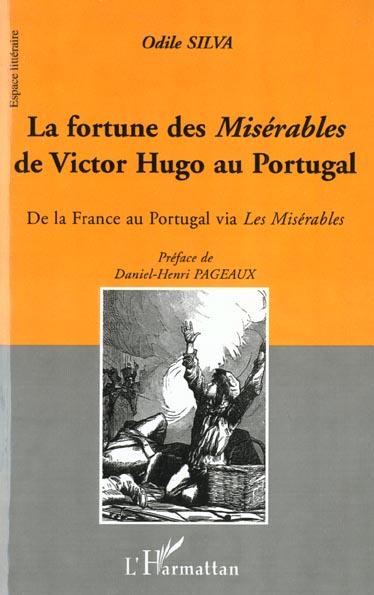 La fortune des miserables de victor hugo au portugal - de la france au portugal via les miserables