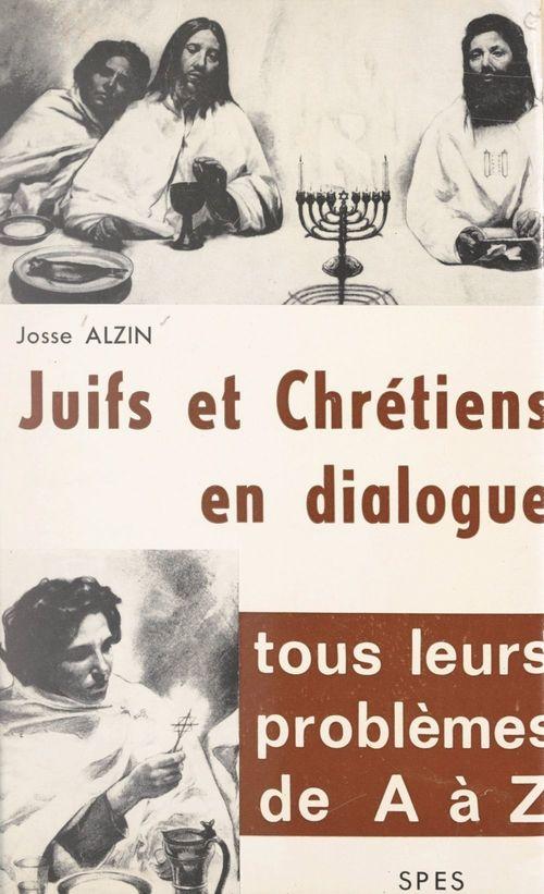Juifs et Chrétiens en dialogue