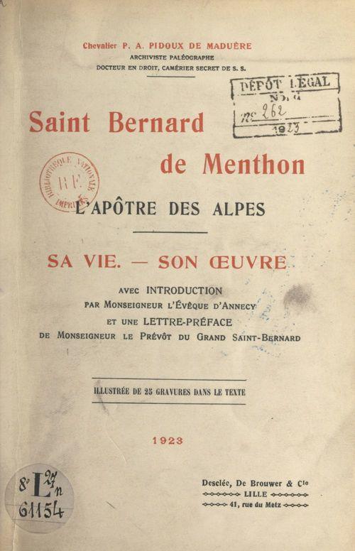 Saint Bernard de Menthon, l'apôtre des Alpes