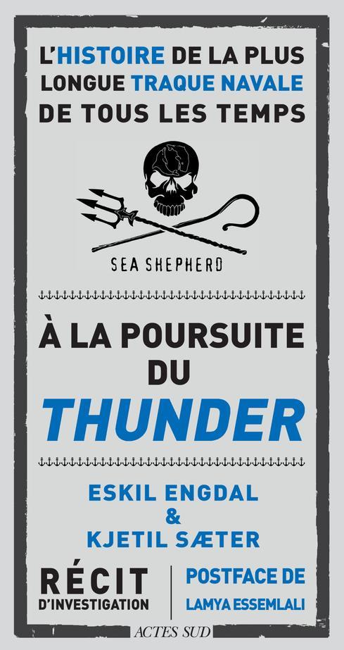 à la poursuite du Thunder ; l'histoire de la plus longue traque navale de tous les temps