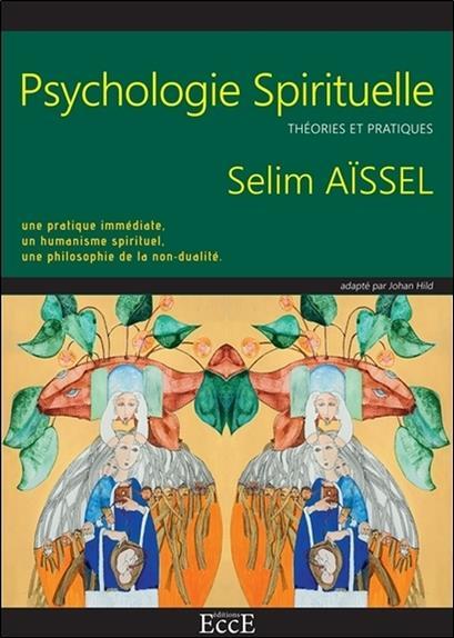 Psychologie spirituelle ; théories et pratiques