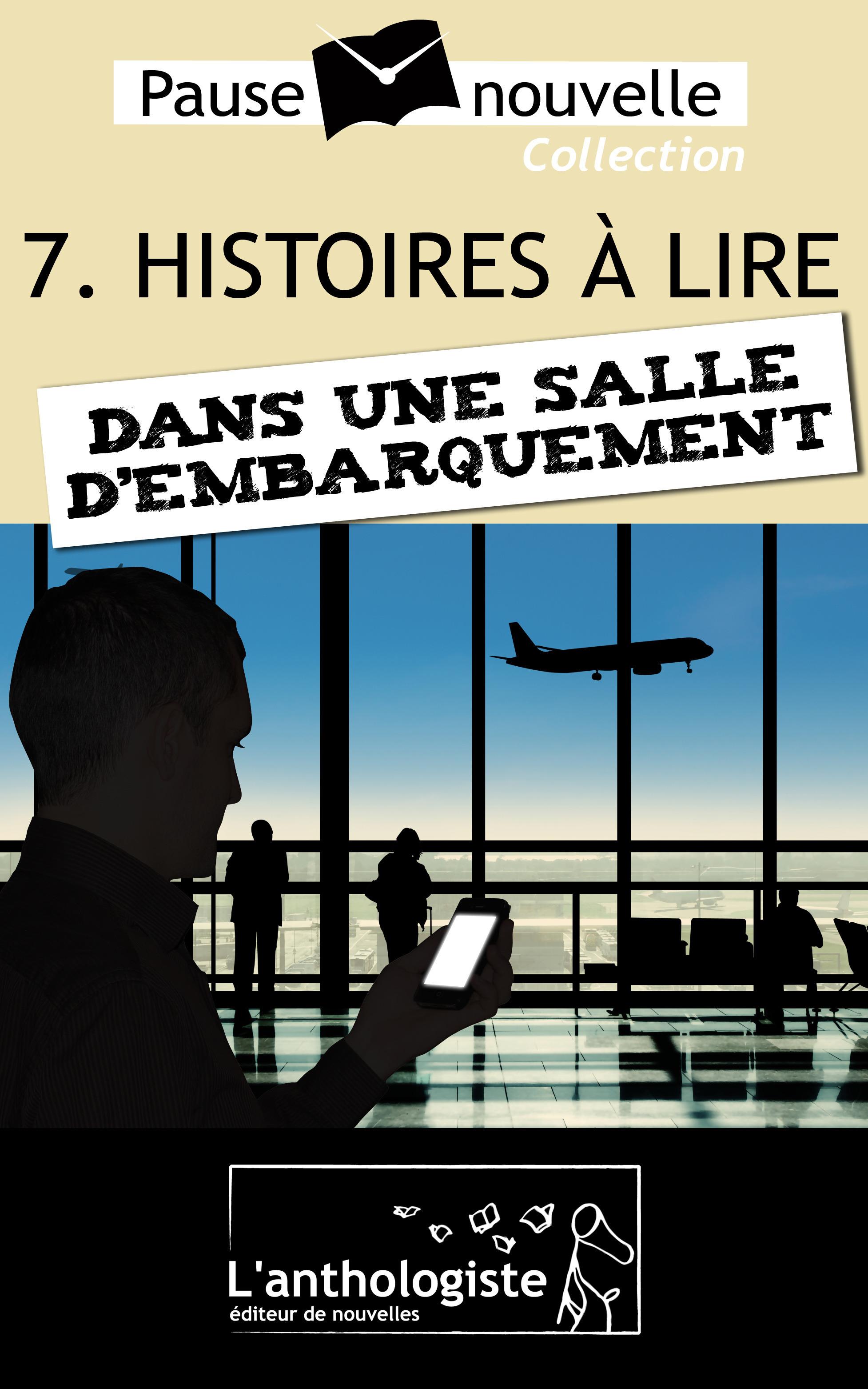 Histoires à lire dans une salle d'embarquement