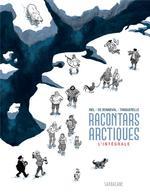 Couverture de Racontars Arctiques (Integrale)