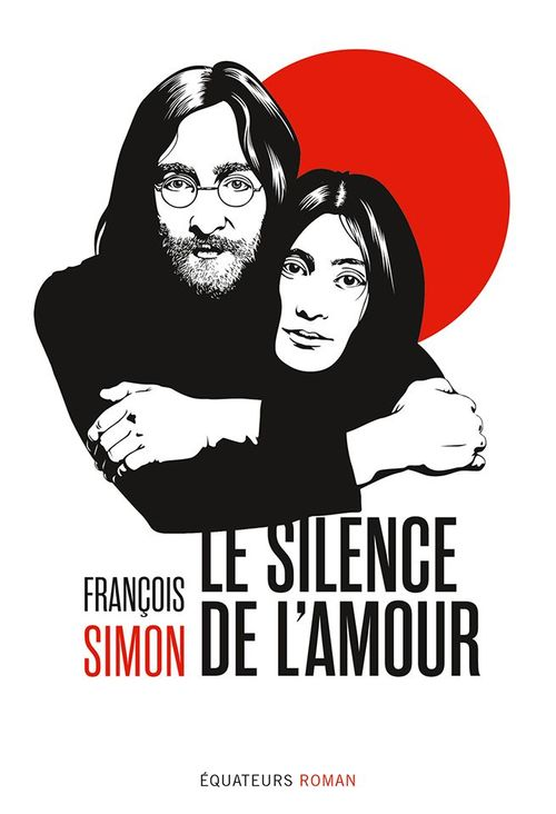 le silence de l'amour ; les années Lennon au Japon