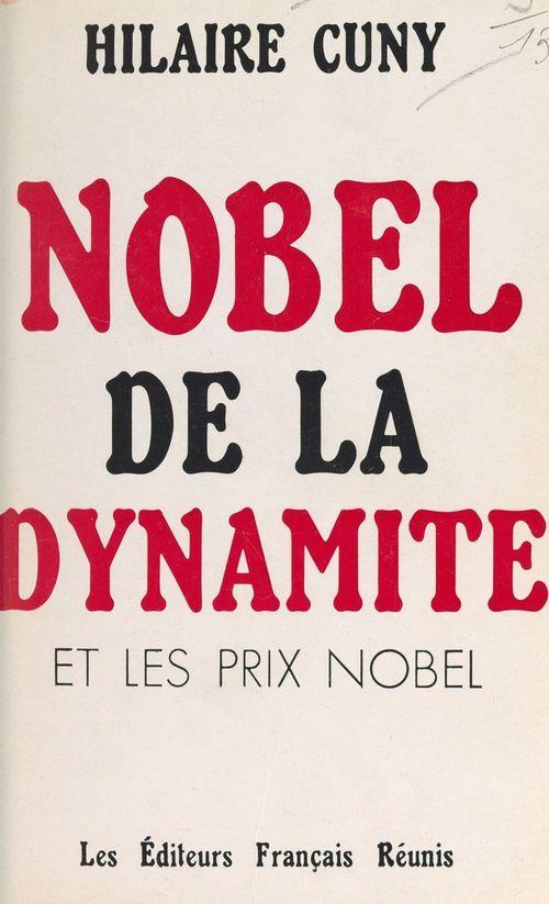 Nobel de la dynamite et les prix Nobel