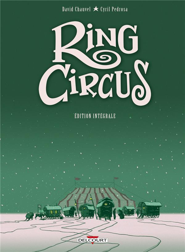 ring circus ; Intégrale t.1 à t.4