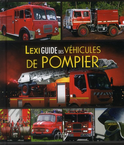 Lexiguide des véhicules de pompier