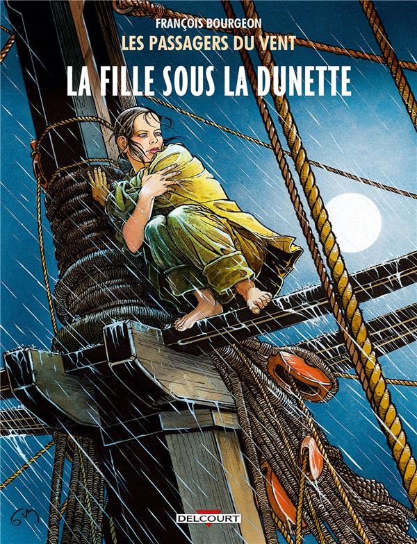 LES PASSAGERS DU VENT T01 - LA FILLE SOUS LA DUNETTE Bourgeon Fran