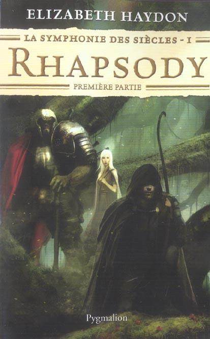 La symphonie des siècles t.1 ; rhapsody, première partie