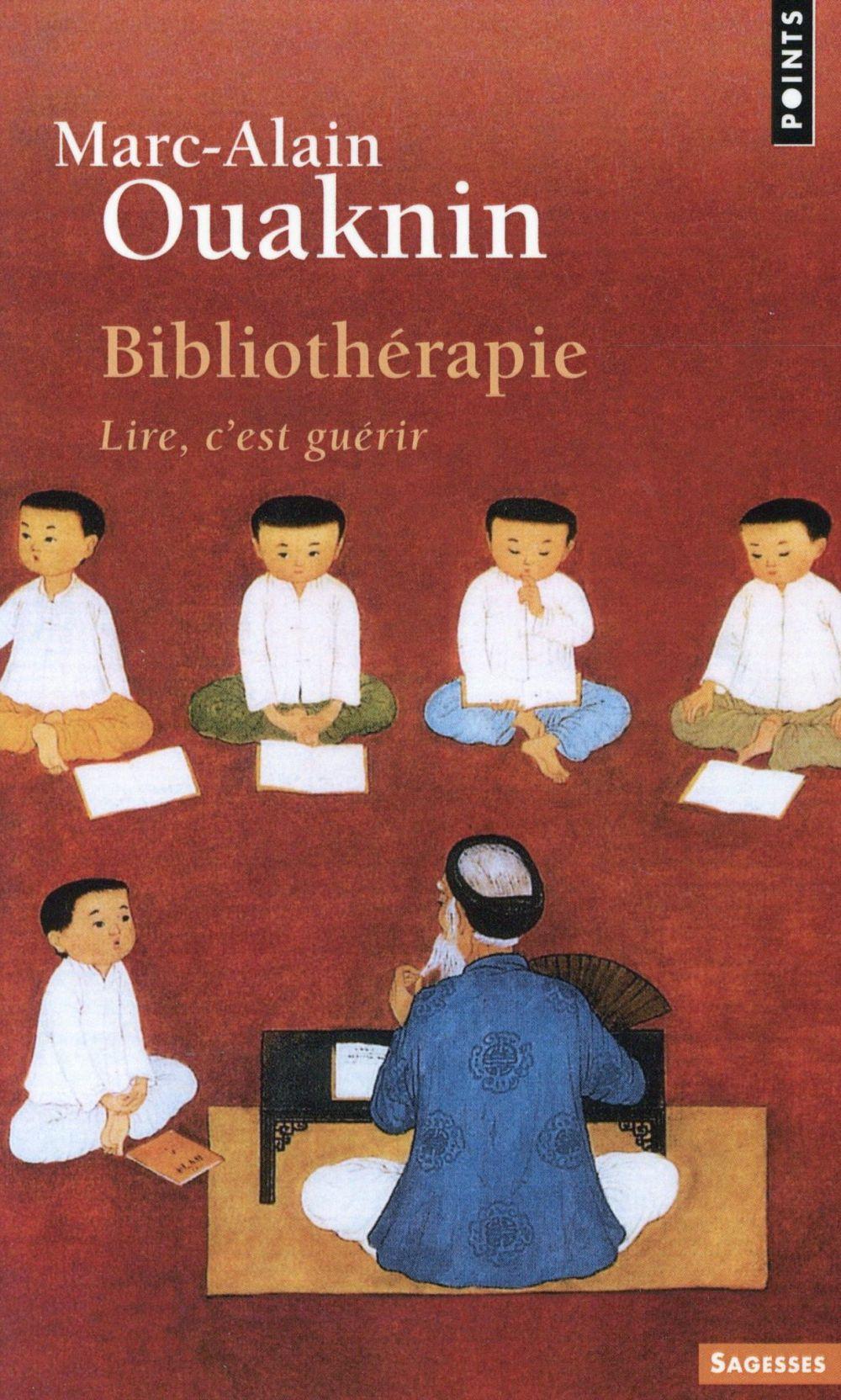 Bibliothérapie ; lire, c'est guérir