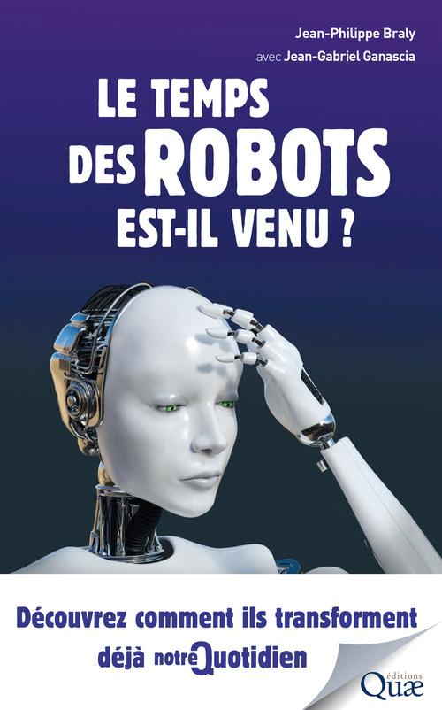 Le temps des robots est il venu ?