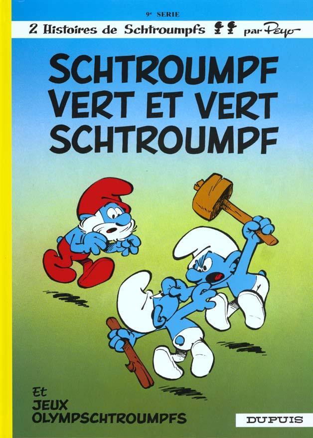Les Schtroumpfs T.9 ; Schtroumpfs Vert Et Vert Schtroumpfs