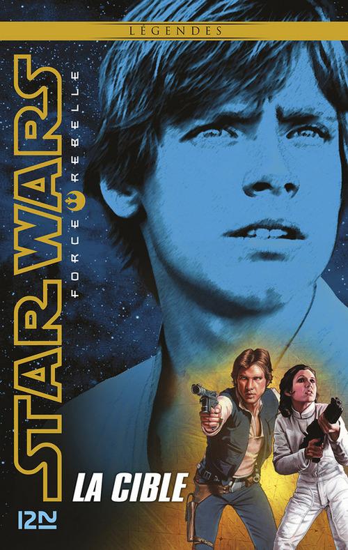 Star Wars - force rebelle ; la cible