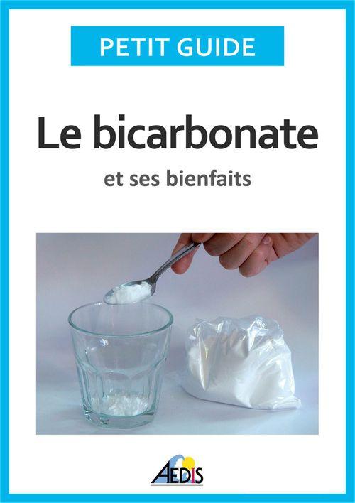 Le bicarbonate de soude et ses bienfaits